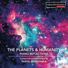 Tanya Ekanayaka: The Planets & Humanity: Piano Reflections - 1