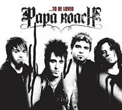 To Be Loved: The Best of Papa Roach - 1