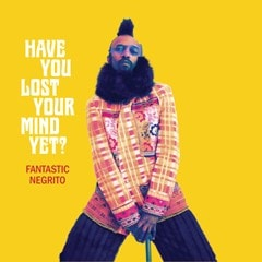 Have You Lost Your Mind Yet? - 1
