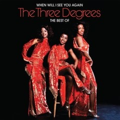 When Will I See You Again: The Best of the Three Degrees - 1