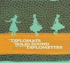 Diplomats of Solid Sound Featuring the Diplomettes - 1