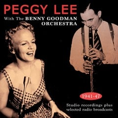 Peggy Lee With the Benny Goodman Orchestra 1941-47 - 1