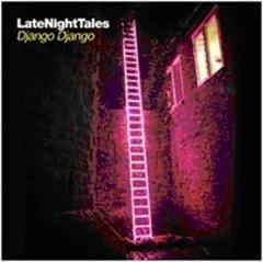 Late Night Tales - Django Django - 1