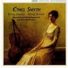 Ethel Smyth: String Quartet/String Quintet - 1