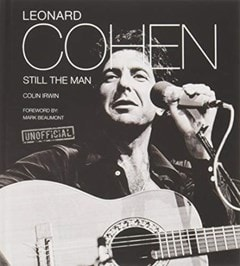 Leonard Cohen: Still The Man - 1