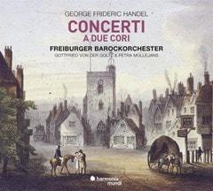 George Frideric Handel: Concerti a Due Cori - 1