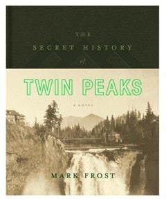 The Secret History of Twin Peaks - 1