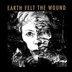 Earth Felt the Wound - 1