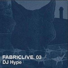 Fabriclive 03: DJ Hype - 1