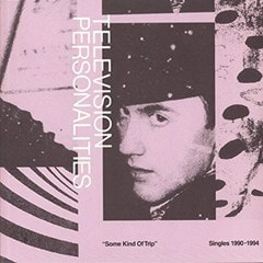 Some Kind of Trip: Singles 1990-1994 - 1