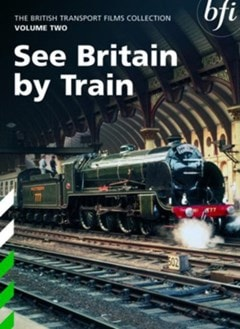 British Transport Films: Collection 2 - See Britain By Train - 1