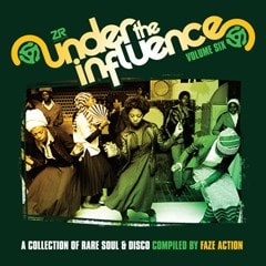 Under the Influence: A Collection of Rare Soul & Disco Compiled By Faze Action - Volume 6 - 1