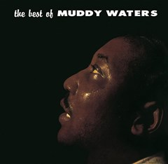 The Best of Muddy Waters - 1