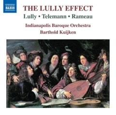 Lully/Telemann/Rameau: The Lully Effect - 1