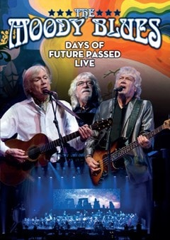 The Moody Blues: Days of Future Passed Live - 1