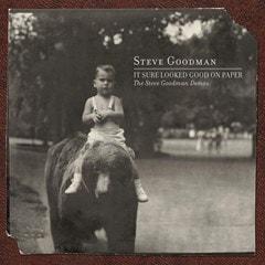 It Sure Looked Good On Paper: The Steve Goodman Demos - 1