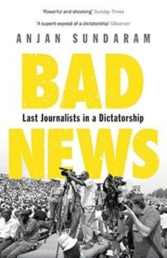 Bad News: Last Journalists in a Dictatorship - 1
