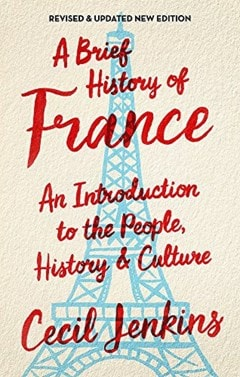 A Brief History Of France - 1
