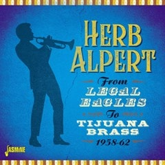 From Legal Eagles to Tijuana Brass 1958-62 - 1