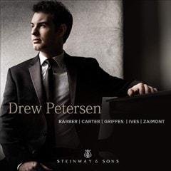 Drew Petersen: Barber/Carter/Griffes/Ives/Zaimont - 1