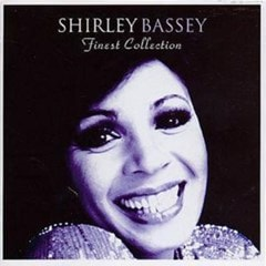 Finest Shirley Bassey Collection - 1