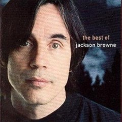 The Best Of Jackson Browne: The Next Voice You Hear - 1
