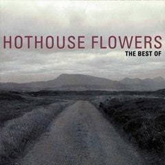 The Best of Hothouse Flowers - 1