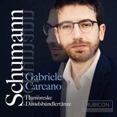 Schumann: Humoreske/Davidsbundlertanze - 1