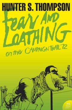 Fear and Loathing on the Campaign Trail '72 - 1