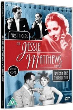 The Jessie Matthews Revue: Friday the Thirteenth/First a Girl - 2