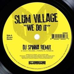 We Do It (DJ Spinna Remix)/We Do It (Jazz Spastiks Remix) - 1
