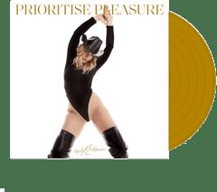 Prioritise Pleasure - Limited Edition Gold Vinyl - 1