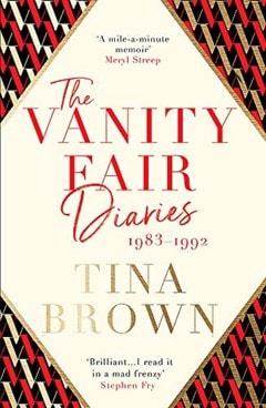The Vanity Fair Diaries 1983 - 1992 - 1
