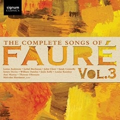 The Complete Songs of Faure - Volume 3 - 1