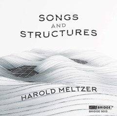 Harold Meltzer: Songs and Structures - 1