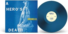 A Hero's Death - Limited Edition Blue Vinyl - 1