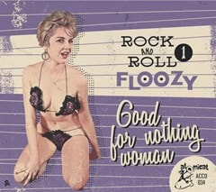 Rock & Roll Floozy: Good for Nothing Woman - Volume 1 - 1