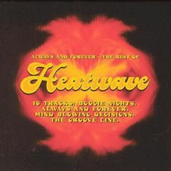 Always and Forever: The Best of Heatwave - 1