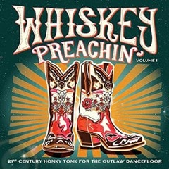 Whiskey Preachin': 21st Century Honky Tonk for the Outlaw Dancefloor - Volume 1 - 1