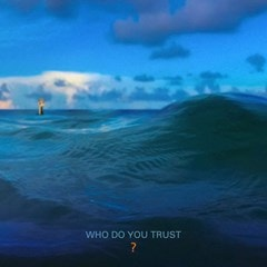 Who Do You Trust? - 1