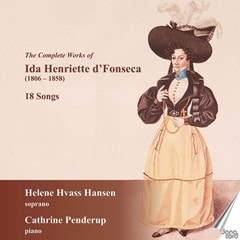 The Complete Works of Ida Henriette D'Fonseca: 18 Songs - 1