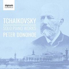 Tchaikovsky: Solo Piano Works - 1