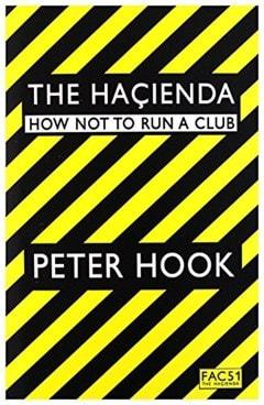 The Hacienda: How Not To Run A Club - 1