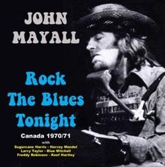 Rock the Blues Tonight: Canada 1970/71 - 1