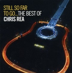 Still So Far to Go: The Best of Chris Rea - 1