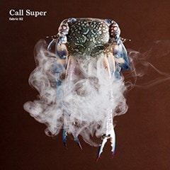 Fabric 92: Mixed By Call Super - 1
