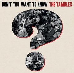 Don't You Want to Know the Tambles - 1