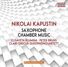 Nikolai Kapustin: Saxophone Chamber Music - 1