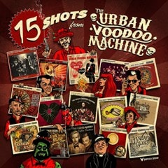 15 Shots from the Urban Voodoo Machine - 1