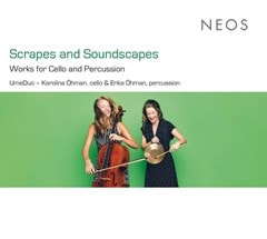 Scrapes and Soundscapes: Works for Cello and Percussion - 1
